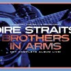 Uitgaansagenda Hoofddorp: Brothers In Arms | Dire Straits - Legendary Albums Live
