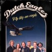 Uitgaansagenda Gouda: Dutch Eagles - Fly Like An Eagle