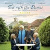 Uitgaansagenda Hoofddorp: Film: Tea With The Dames ★★★★ - Eileen Atkins, Judi Dench, Joan Plowright, Maggie Smith!